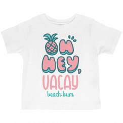 Oh Hey, Vacay Beach Bum