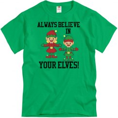 Christmas Believe in your elves