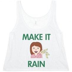 Make it Rain Tee