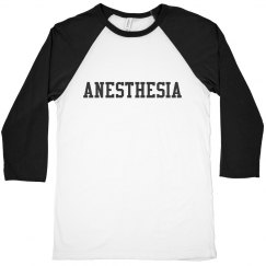 Baseball T- Anesthesia