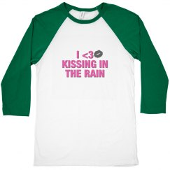 I love Kissing In The Rain