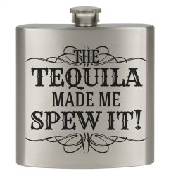 The Tequila Made Me Do It