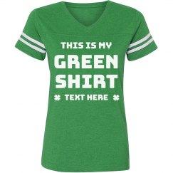 This is My Green Shirt Custom St. Patrick's Vintage Tee