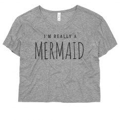 I'm Really A Mermaid Summer Top
