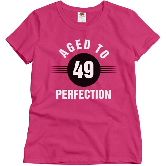 49 aged to perfection