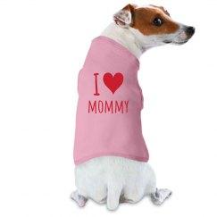 I Heart Mommy Dog