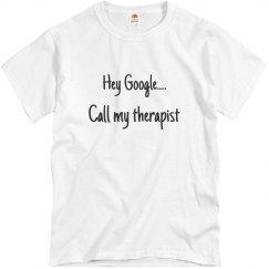 Hey Google....call my therapist