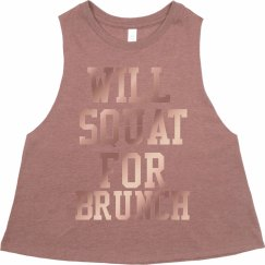 Will Squat For Brunch crop - rose