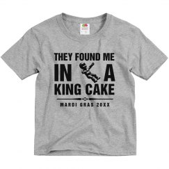 I Came From A Mardi Gras King Cake