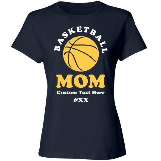 7b21f513a Basketball Custom Mom Shirt Ladies Relaxed Fit Cotton Basic T-Shirt
