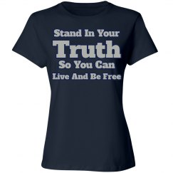 Stand in Your Truth
