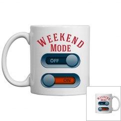Weekend Mode On Mug