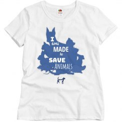 I was made to save animals