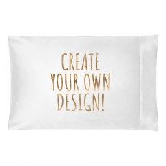 Create Your Own Metallic Pillowcase