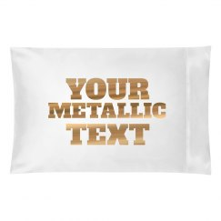 Your Metallic Text Custom Gift