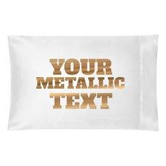 Your Metallic Text Custom Gift