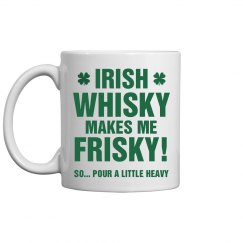 Irish Whisky Frisky Funny St Pat