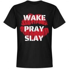 WAKE,PRAY,SLAY