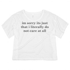 Do Not Care At All, Sorry