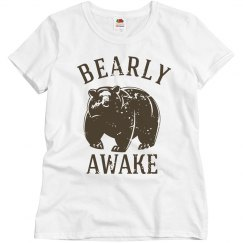 Bearly Awake Women's Tee