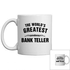 Greatest Bank Teller
