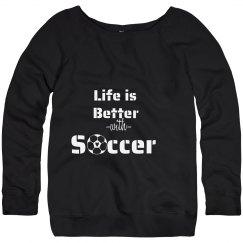 Life is better - soccer