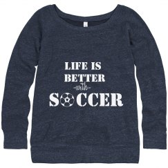 Life is better - soccer