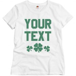 Create Your Women's St. Patricks