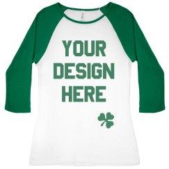 Custom Women's Raglan St. Patrick's