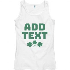 Cute Custom St. Patrick's Day Tank