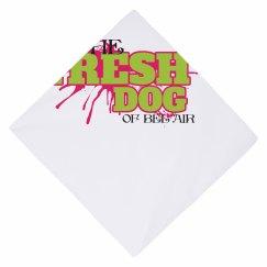 FRESH DOG OF BEL AIR