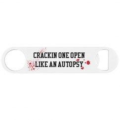 Autopsy bottle opener