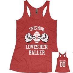 This Football Mom Loves Her Baller