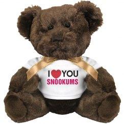 I love you Snookums!