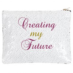 Creating my Future