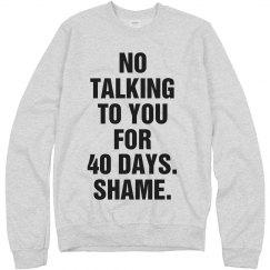 My No Talking Lent Sweatshirt