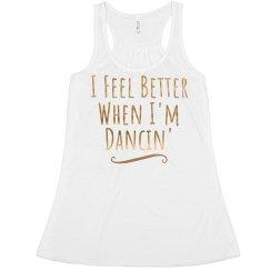 I Feel Better When I'm Dancin'
