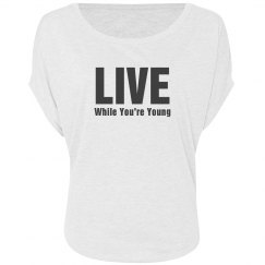 Live While Young Tee