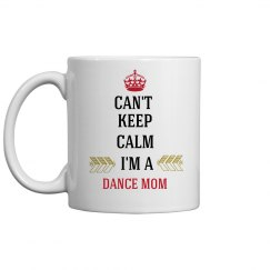 DANCE MOM COFFEE MUG