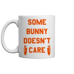Don't Care Funny Easter Gift Mug