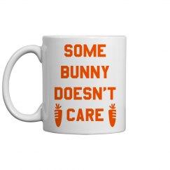 Don't Care Funny Easter Gift Mug