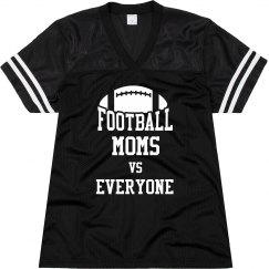 Football Mom Vs Everyone