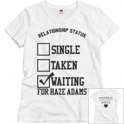 WAITING FOR HAZE ADAMS T-SHIRT