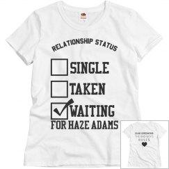 WAITING FOR HAZE ADAMS T-SHIRT