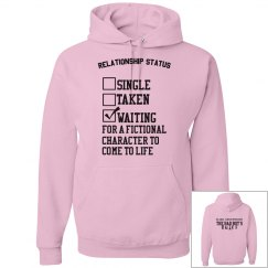 WAITING FOR A FICTIONAL CHARACTER pink hoodie
