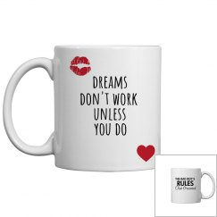 DREAMS DON'T WORK UNLESS YOU DO white mug