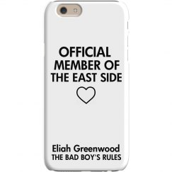 MEMBER OF THE EAST SIDE iPhone 6 Slim Fit Snap Case