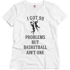 Basketball Ain't One