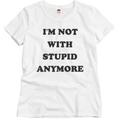 I'm Not With Stupid
