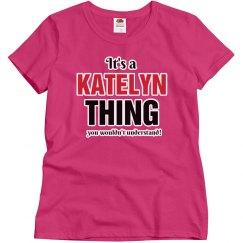 It's a Katelyn thing